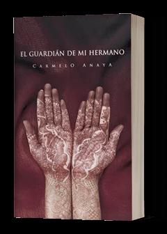 El Guardián De Mi Hermano novela politica