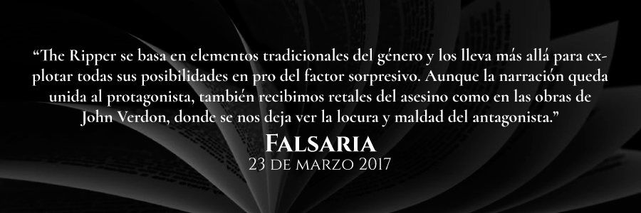 reseña-de-falsaria-the-ripper-novela-policiaca